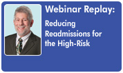 Reducing Readmissions for the High-Risk